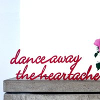dance away the heartache