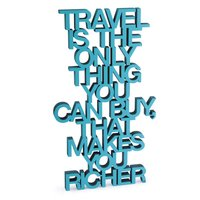 Travel is the only thing you can buy,  that makes you richer.