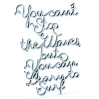 You can´t stop the waves, but you can learn to surf