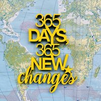 365 days, 365 new changes