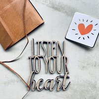 Listen to you heart