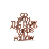 Go with the flow and good things will follow